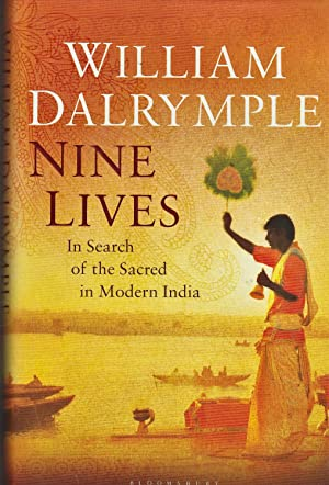 Nine Lives. In Search of the Sacred in Modern India