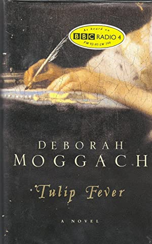 Tulip Fever **signed first edition**