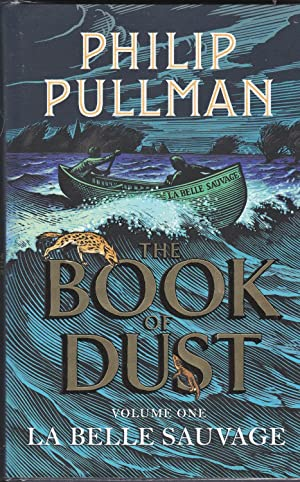 La Belle Sauvage. Volume One. The Book of Dust **first printing** Waterstones Book of The Year