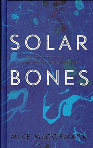 Solar Bones **signed UK first edition**
