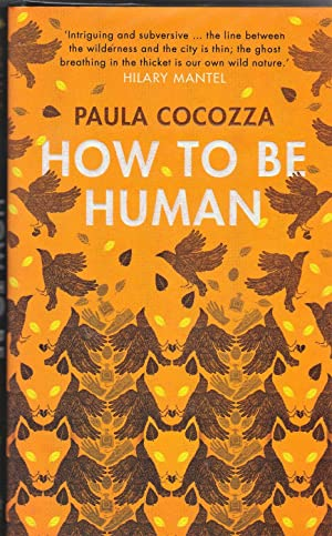 How To Be Human **first edition** Desmond Elliott Award Short-listed