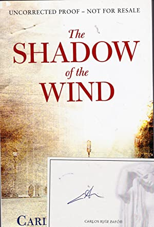 The Shadow of The Wind **uncorrected proof with signed book plate
