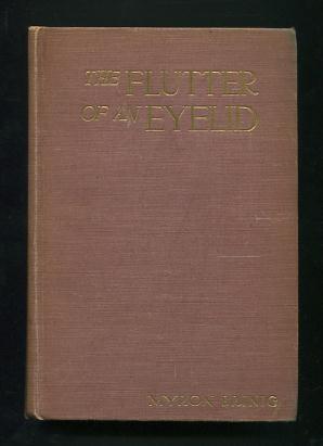 The Flutter of an Eyelid: Brinig, Myron