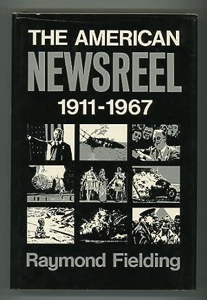 The American Newsreel, 1911-1967: Fielding, Raymond