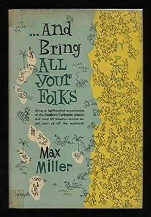And Bring All Your Folks [*SIGNED*]: Miller, Max