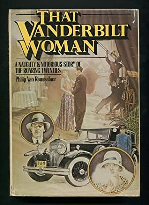That Vanderbilt Woman: Van Rensselaer, Philip