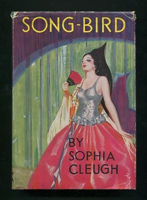 Song-Bird: Cleugh, Sophia