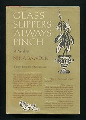Glass Slippers Always Pinch: Bawden, Nina