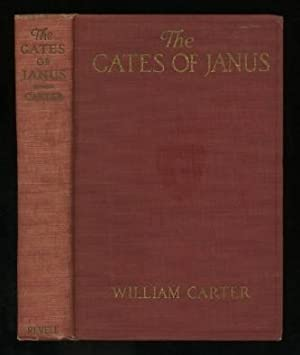 The Gates of Janus: An Epic Story of the World War: Carter, William