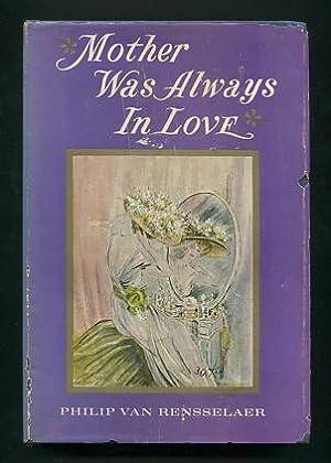 Mother Was Always in Love: Van Rensselaer, Philip