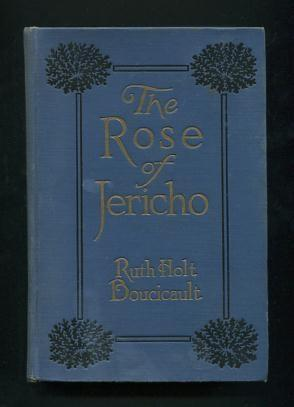 The Rose of Jericho: Boucicault, Ruth Holt
