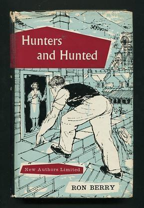 Hunters and Hunted: Berry, Ron