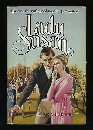 Lady Susan: Karr, Phyllis Ann;