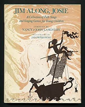 Jim Along, Josie: A Collection of Folk Songs and Singing Games for Young Children: Langstaff, Nancy...