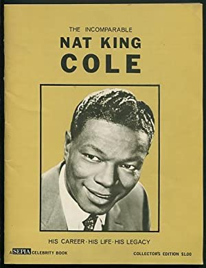 """The Incomparable Nat King Cole: Young, A.S. """"Doc"""","""