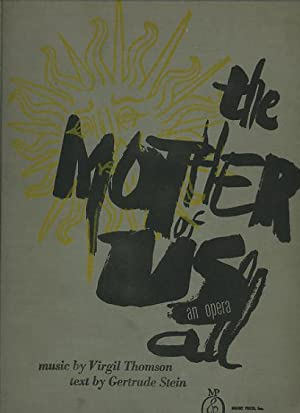 The Mother of Us All (an opera) [limited/numbered edition, *SIGNED* by the composer; with ...