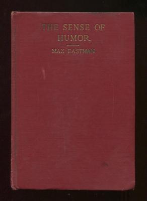 The Sense of Humor: Eastman, Max