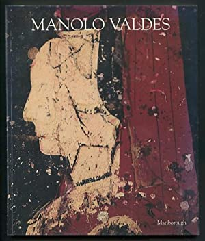 Manolo Valdes: Recent Work. May 22 -: Cameron, Dan, introductory