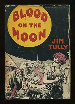 Blood on the Moon [*SIGNED*]: Tully, Jim