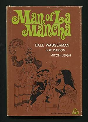 Man of La Mancha; a musical play: Wasserman, Dale; lyrics