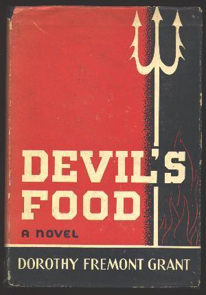 Devil's Food: Grant, Dorothy Fremont