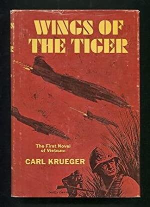 Wings of the Tiger [*SIGNED*]: Krueger, Carl
