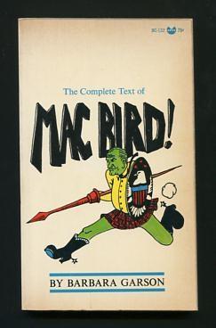 Mac Bird!: Garson, Barbara