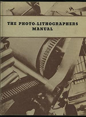 The Photo-Lithographer's Manual: Soderstrom, Walter E.,