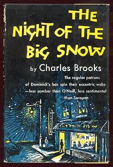 The Night of the Big Snow: Brooks, Charles