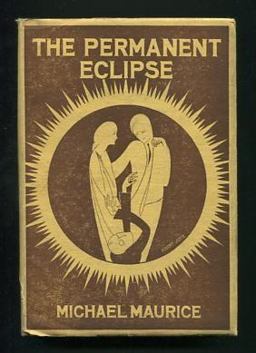 The Permanent Eclipse [original (U.K.) title: The: Maurice, Michael (pseud.