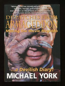 Dispatches from Armageddon: Making the Movie Megiddo: York, Michael