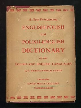 McLaughlin's Polish-English Dictionary, in Two Parts: Polish-English: Kierst, W., and