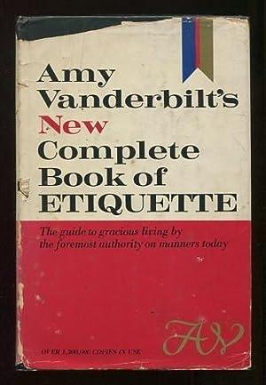 Amy Vanderbilt's New Complete Book of Etiquette: Vanderbilt, Amy