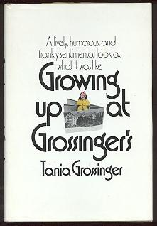 Growing Up at Grossinger's: Grossinger, Tania