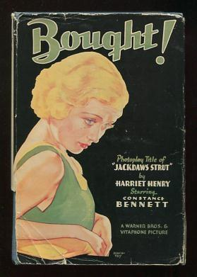Bought; photoplay title of Jackdaws Strut: Henry, Harriet