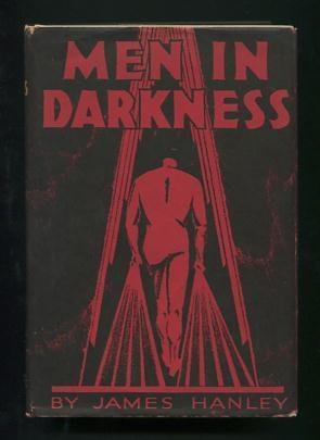 Men in Darkness: Five Stories: Hanley, James