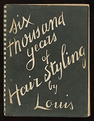 Six Thousand Years of Hair Styling: M. Louis
