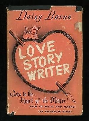 Love Story Writer: Bacon, Daisy