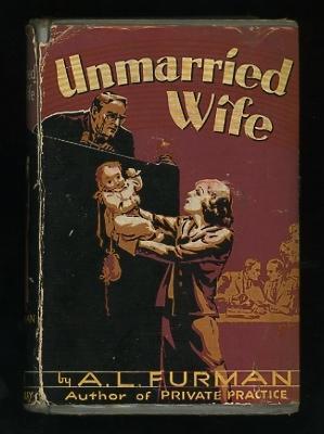 Unmarried Wife: Furman, A.L.