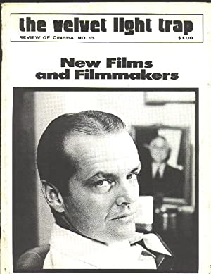 The Velvet Light Trap (No. 13, Fall 1974): New Films and Filmmakers [cover: Jack Nicholson in