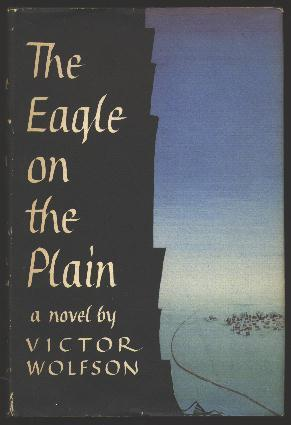 The Eagle on the Plain: Wolfson, Victor