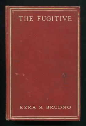 The Fugitive: Being Memoirs of a Wanderer: Brudno, Ezra S.