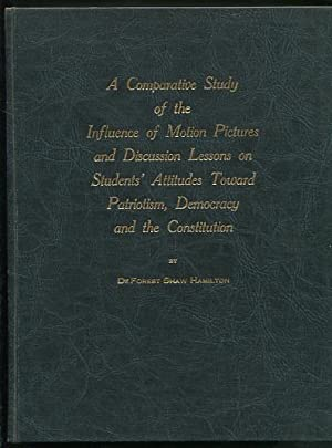 A Comparative Study of the Influence of Motion Pictures and Discussion Lessons on Students' ...