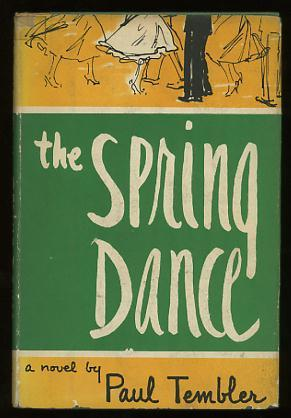 The Spring Dance: Tembler, Paul (pseud.)