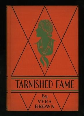 """Tarnished Fame; published serially under the title """"Sally of Sky Alley"""": Brown, Vera"""