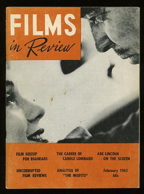 Films in Review (February 1961) [cover: Clark Gable and Marilyn Monroe in THE MISFITS]