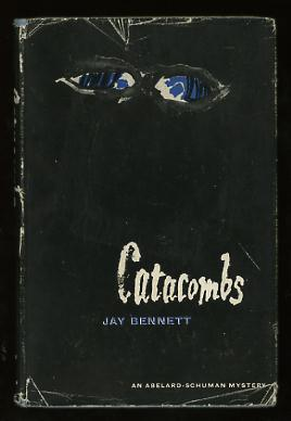 Catacombs: Bennett, Jay