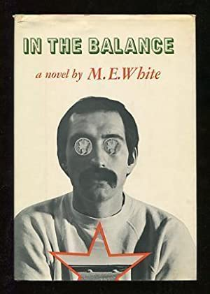 In the Balance: White, M.E. [Mary Ellen]