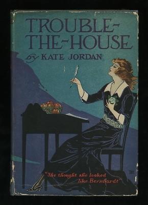 Trouble-the-House: Jordan, Kate