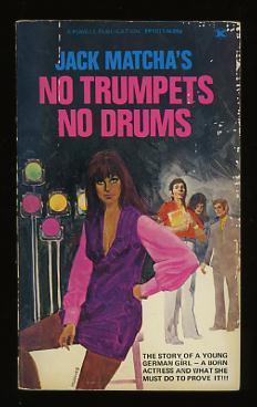 Jack Matcha's No Trumpets No Drums [*SIGNED*]: Matcha, Jack